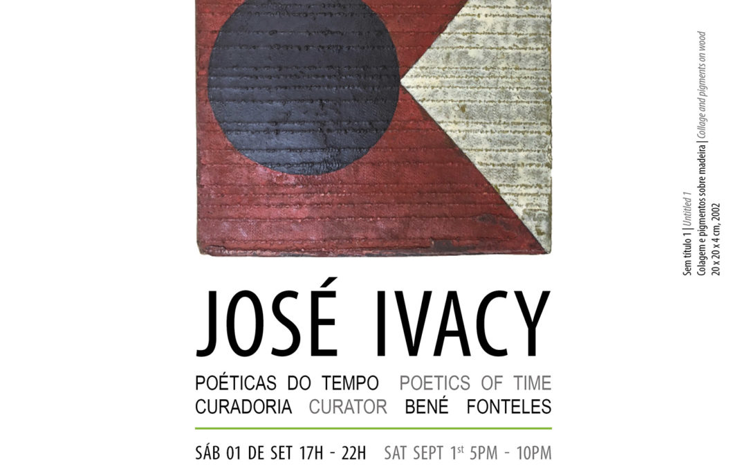 José Ivacy – Poetics of Time